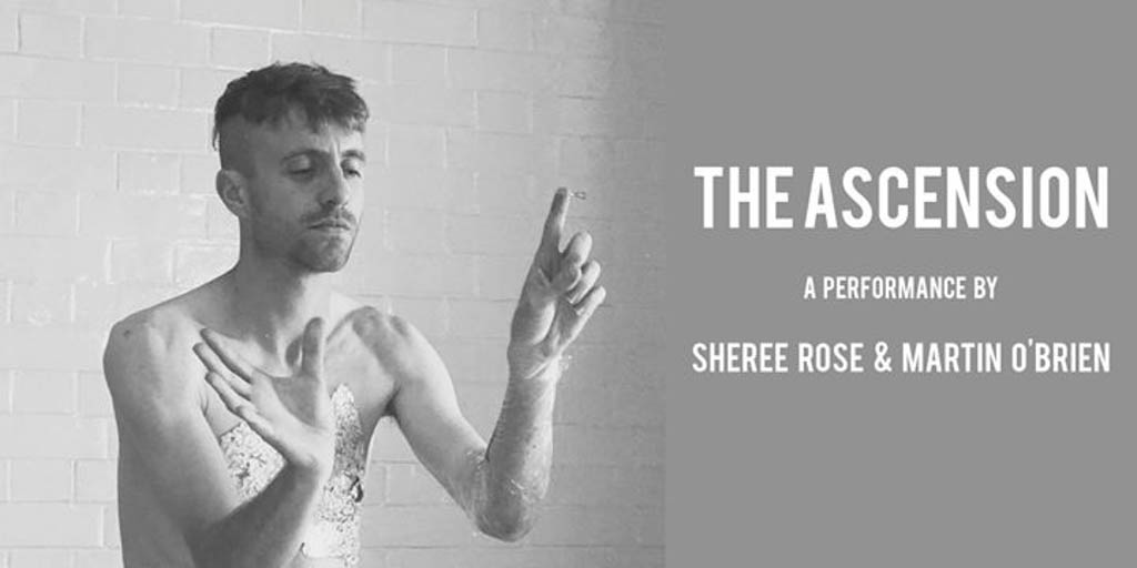 The Ascension with Sheree Rose and Martin O'Brien